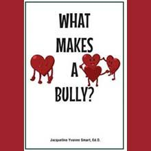 "Cambridge College alumnus Jacqueline Smart is author of ""What Makes A Bully?"""